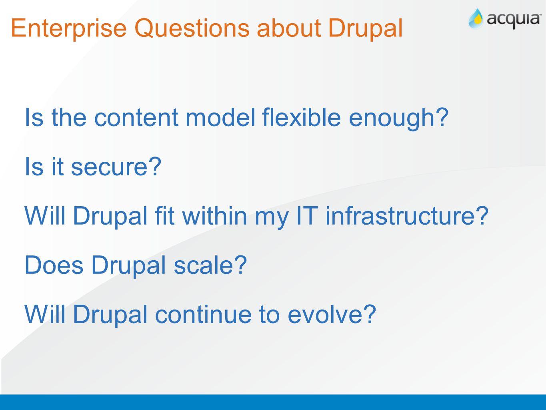 Enterprise Questions about Drupal