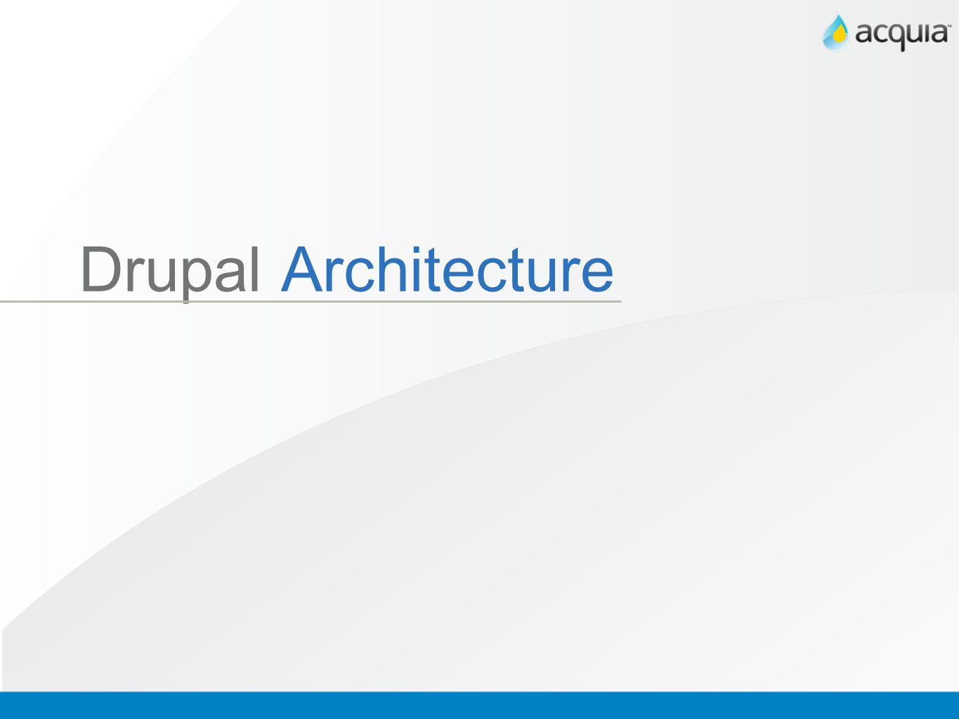 Drupal Architecture key additional information about OO and Drupal: