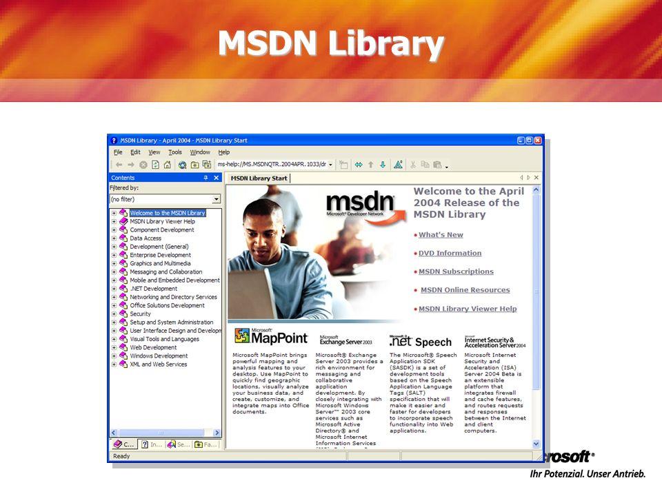 MSDN Library Machen wirden Anfang mit der MSDN Library:
