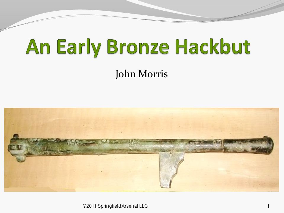 An Early Bronze Hackbut