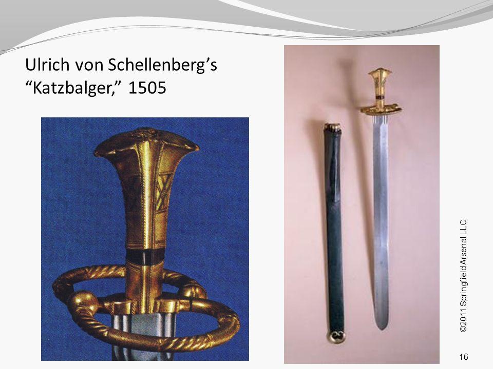 Ulrich von Schellenberg's Katzbalger, 1505