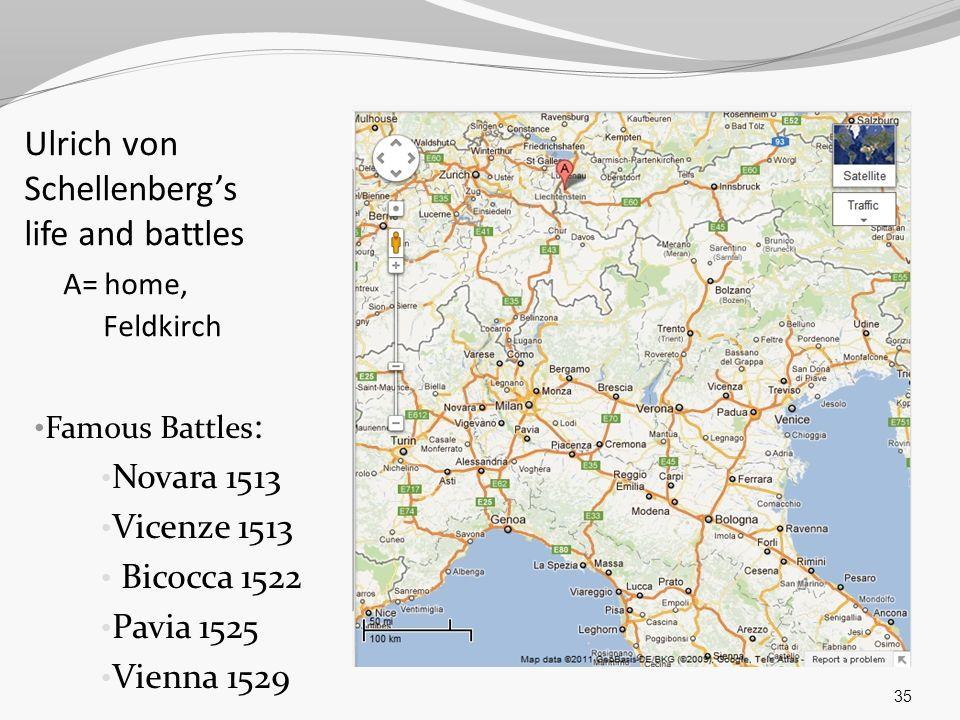 Ulrich von Schellenberg's life and battles A= home, Feldkirch