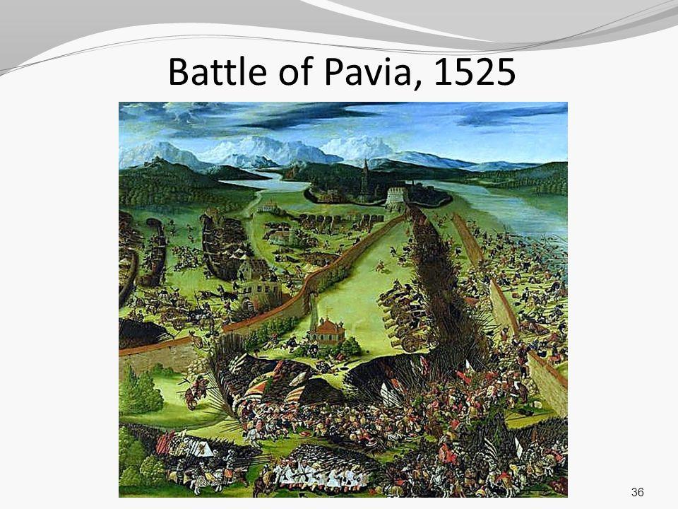 Battle of Pavia, 1525