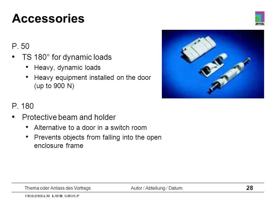 Accessories P. 50 TS 180° for dynamic loads P. 180