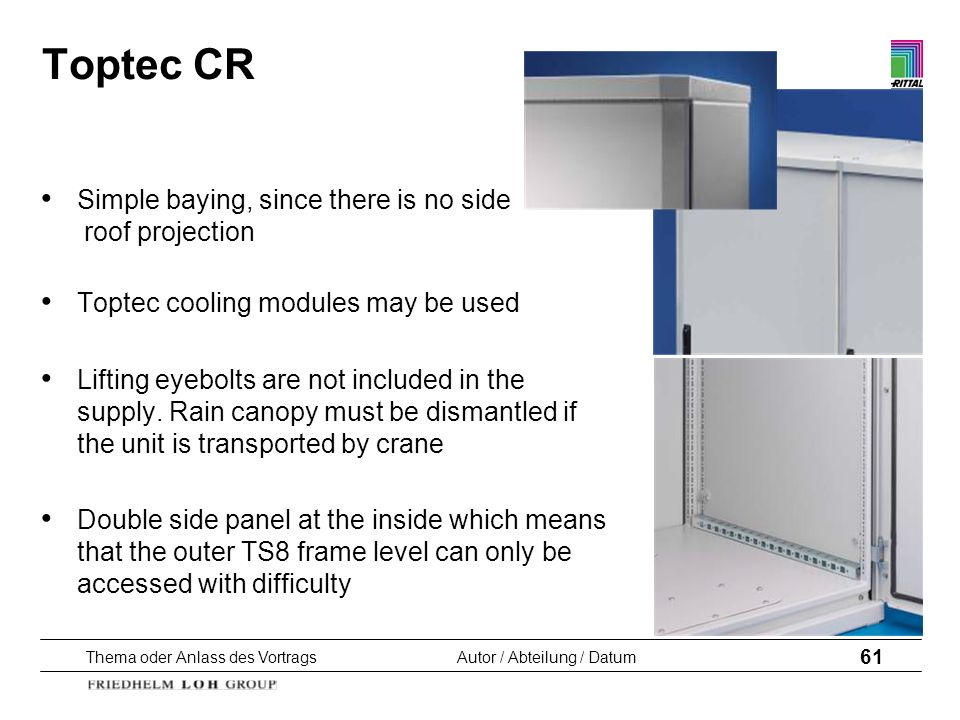 Toptec CR Simple baying, since there is no side roof projection