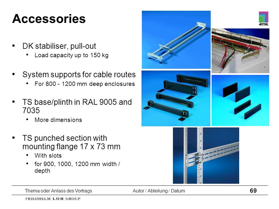 Accessories DK stabiliser, pull-out System supports for cable routes