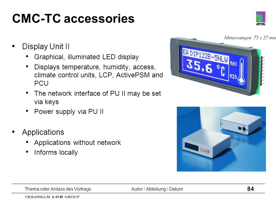 CMC-TC accessories Display Unit II Applications