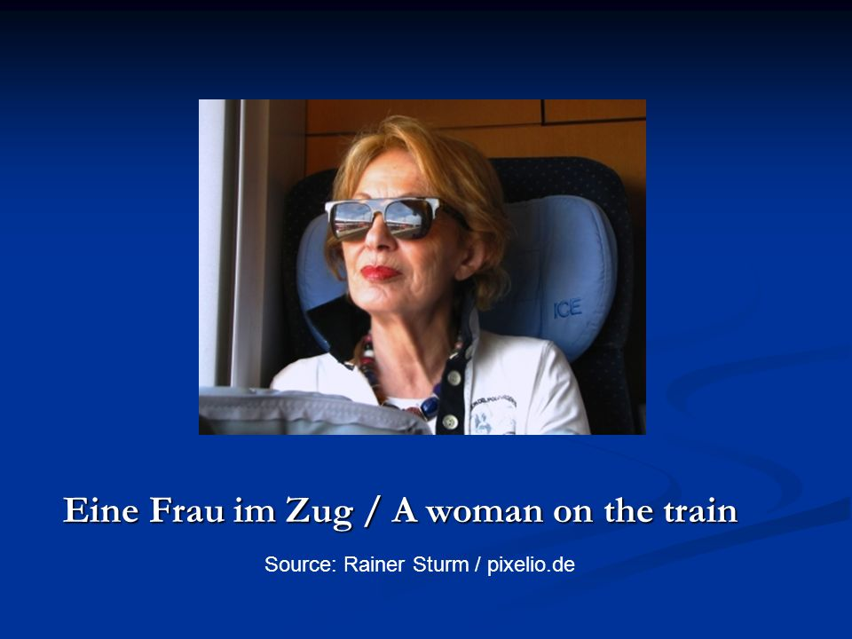 Eine Frau im Zug / A woman on the train