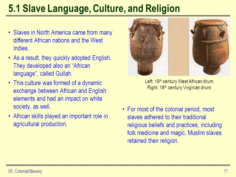 5.1 Slave Language, Culture, and Religion