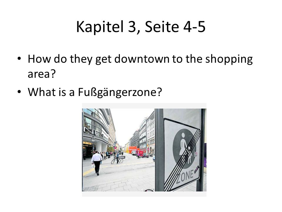 Kapitel 3, Seite 4-5 How do they get downtown to the shopping area