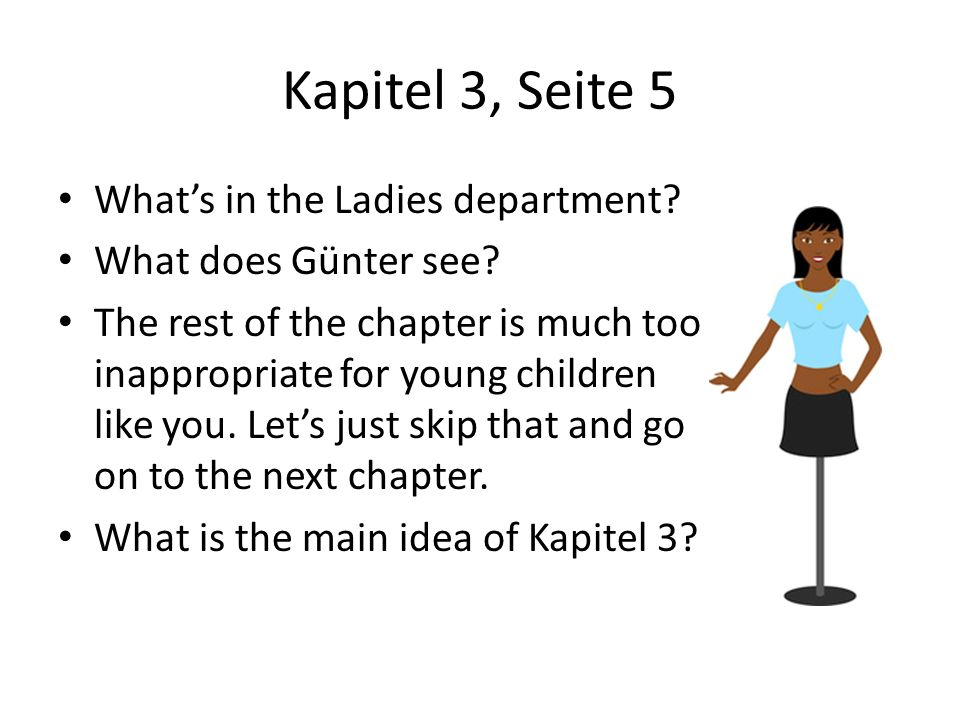 Kapitel 3, Seite 5 What's in the Ladies department