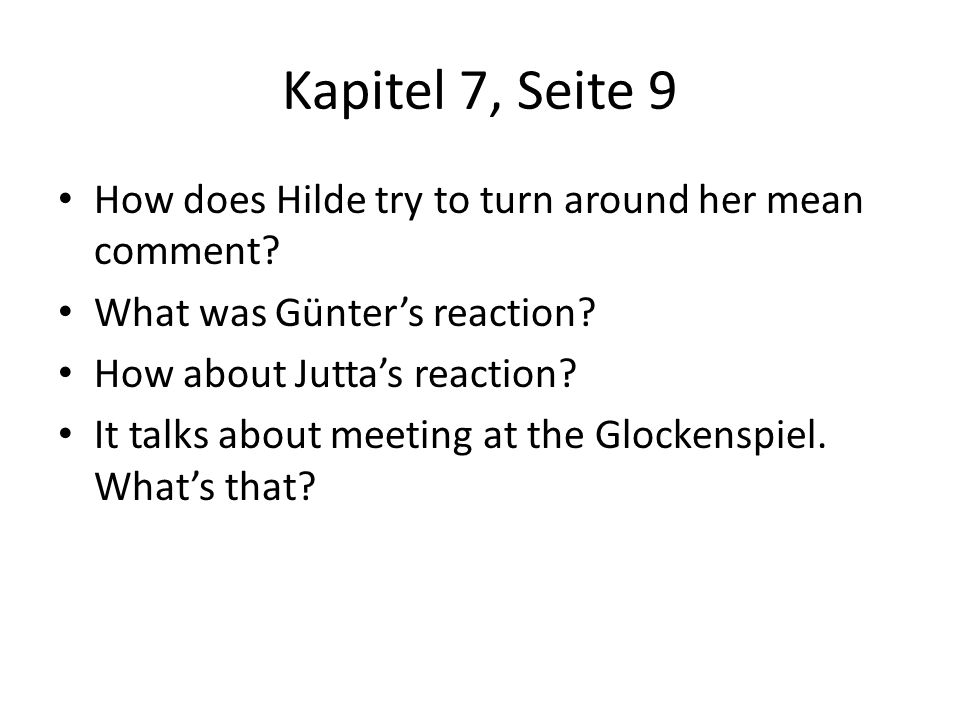 Kapitel 7, Seite 9 How does Hilde try to turn around her mean comment