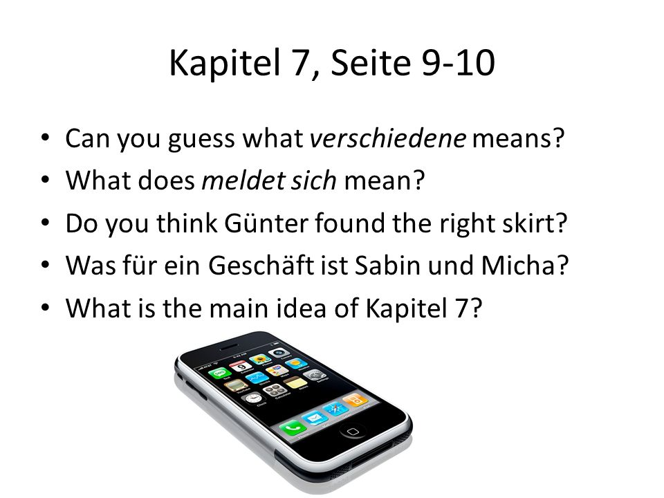 Kapitel 7, Seite 9-10 Can you guess what verschiedene means