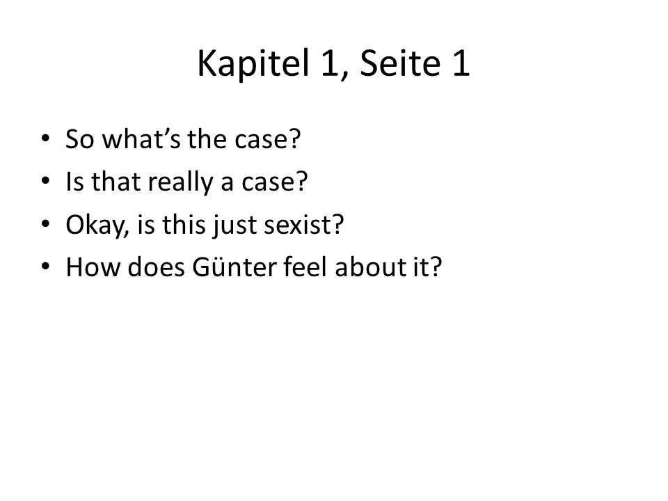 Kapitel 1, Seite 1 So what's the case Is that really a case