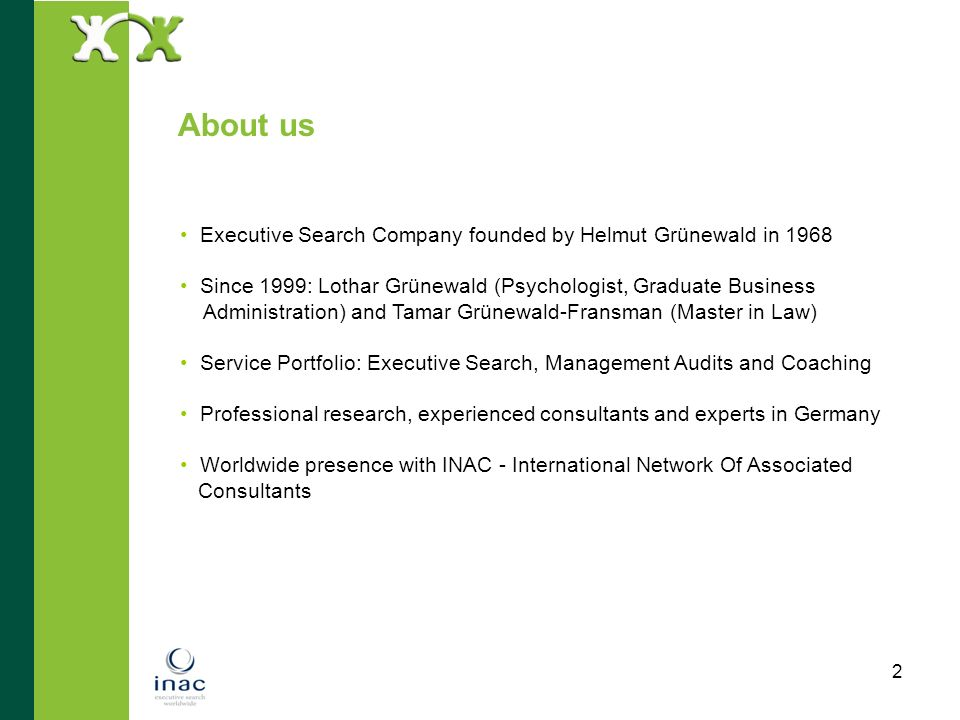 About us Executive Search Company founded by Helmut Grünewald in 1968