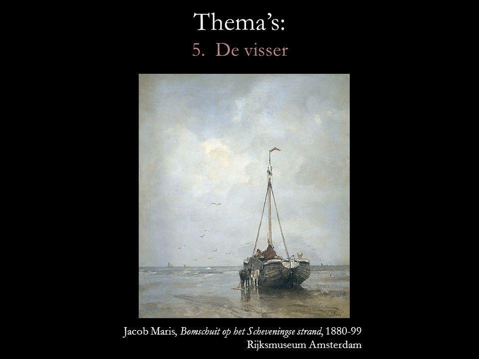 Thema's: 5. De visser Jacob Maris, Bomschuit op het Scheveningse strand, 1880-99.