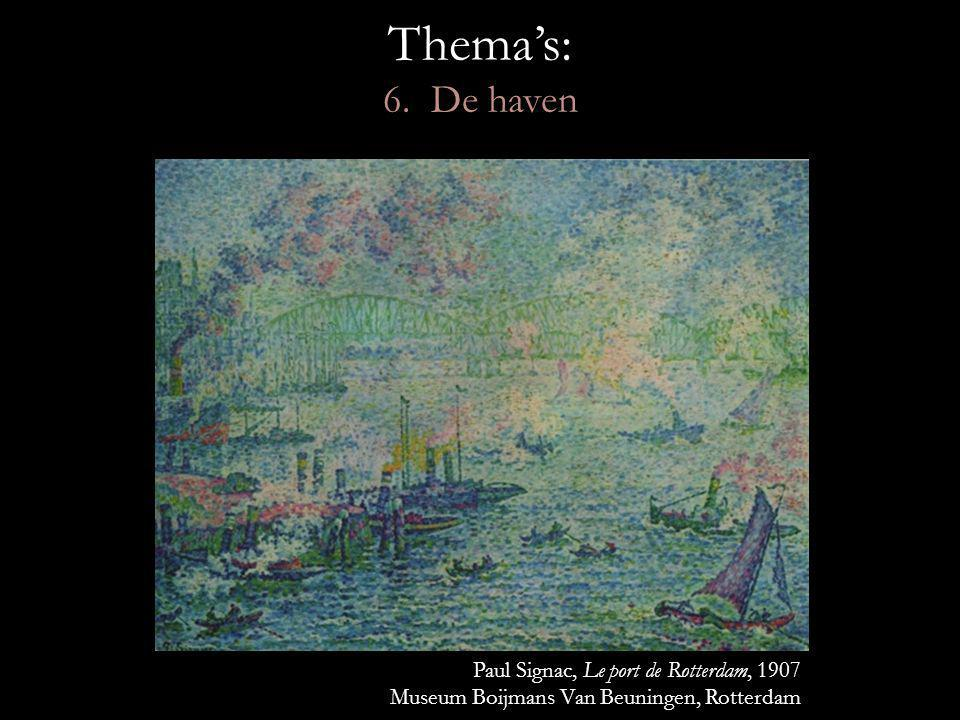 Thema's: 6. De haven Paul Signac, Le port de Rotterdam, 1907