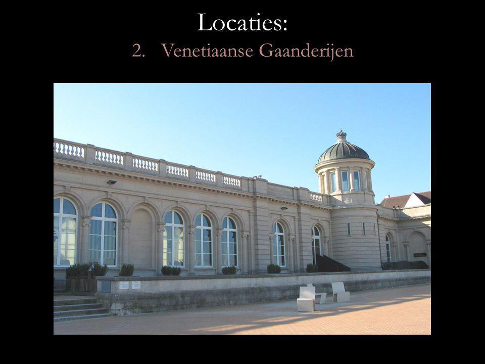 Locaties: 2. Venetiaanse Gaanderijen