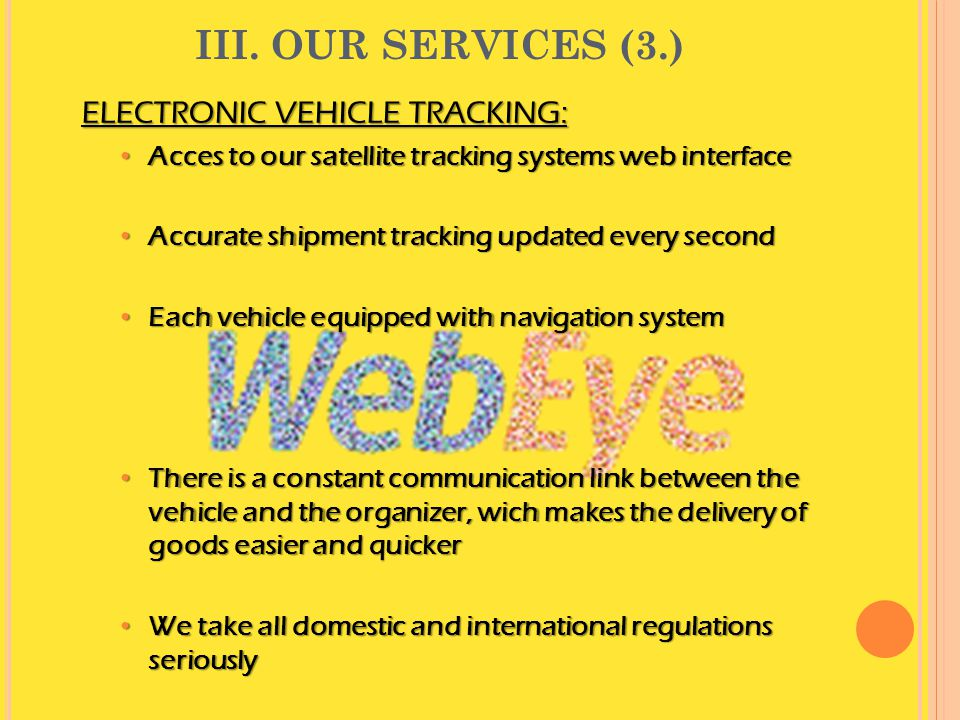 III. OUR SERVICES (3.) ELECTRONIC VEHICLE TRACKING: