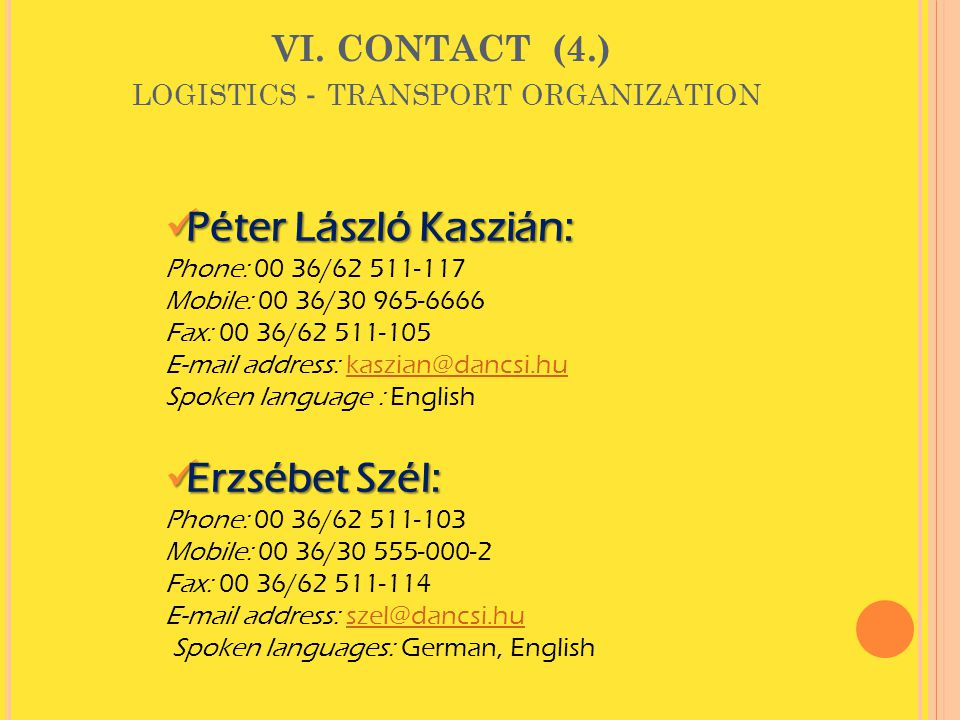 VI. CONTACT (4.) logistics - transport organization