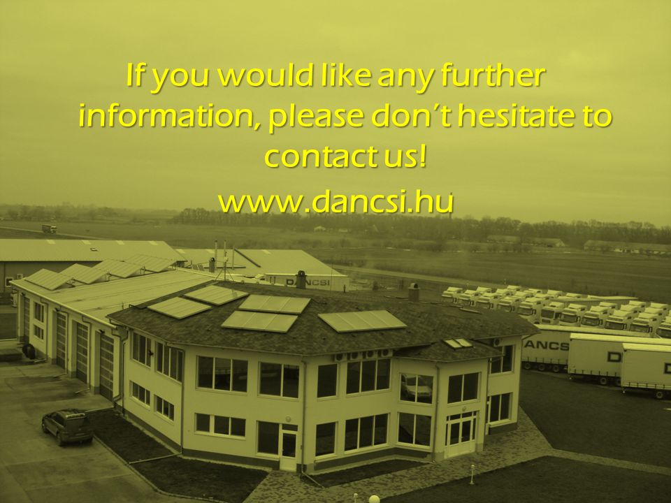 If you would like any further information, please don't hesitate to contact us!