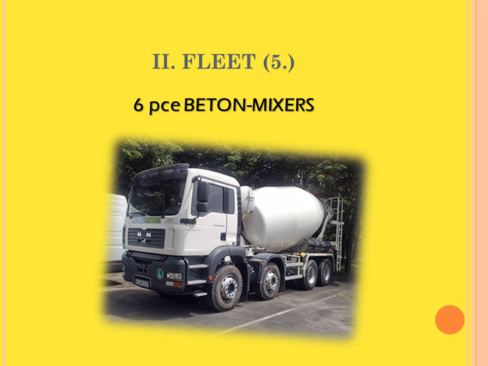 II. FLEET (5.) 6 pce BETON-MIXERS April 4, 2017