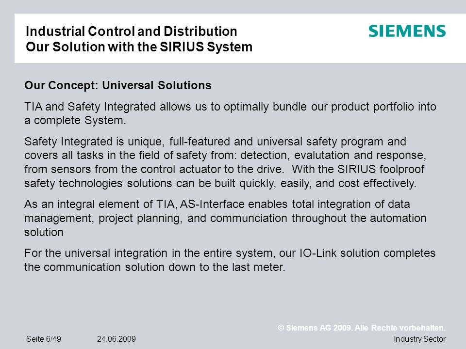 Industrial Control and Distribution Our Solution with the SIRIUS System