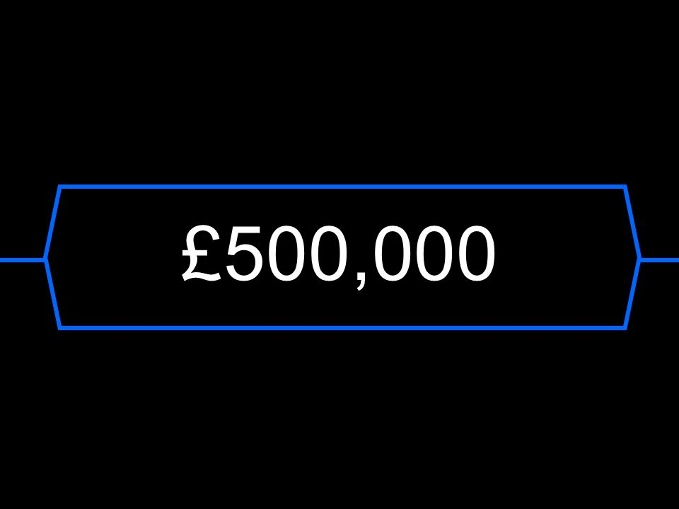 £500,000