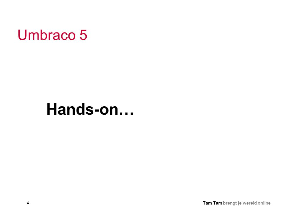 Umbraco 5 Hands-on…