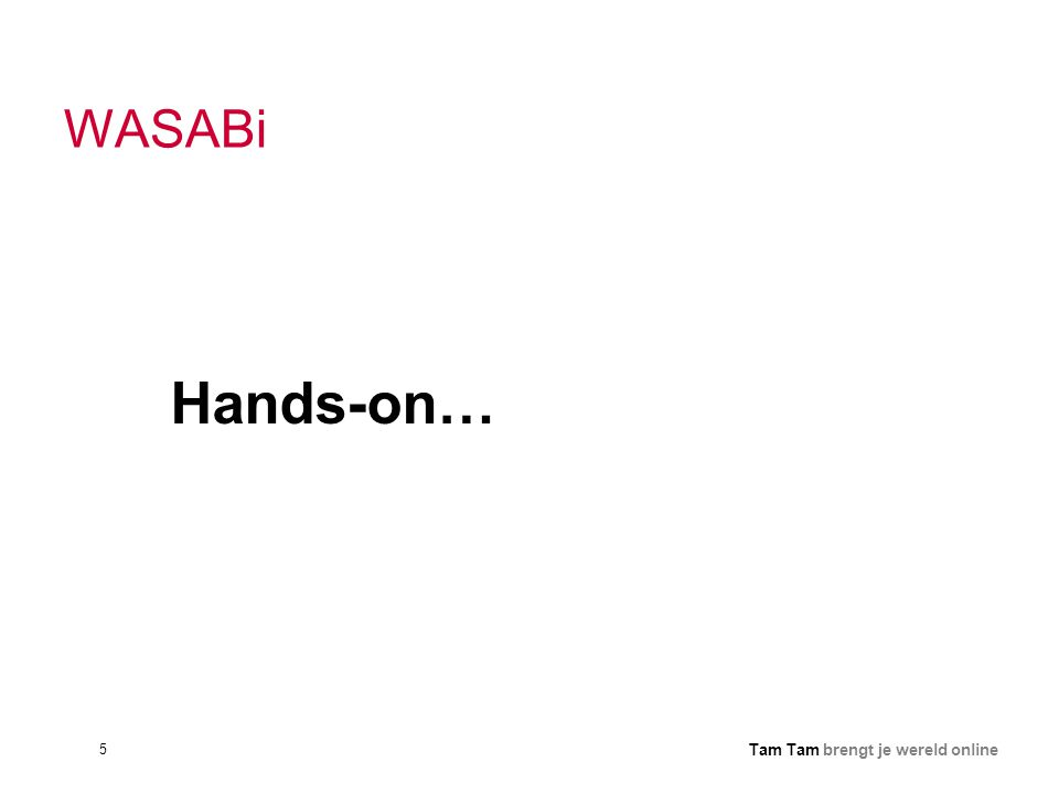 WASABi Hands-on…