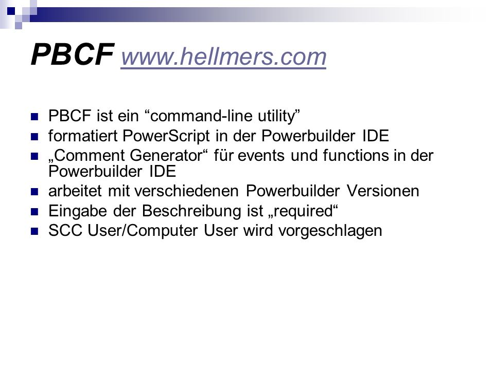PBCF www.hellmers.com PBCF ist ein command-line utility