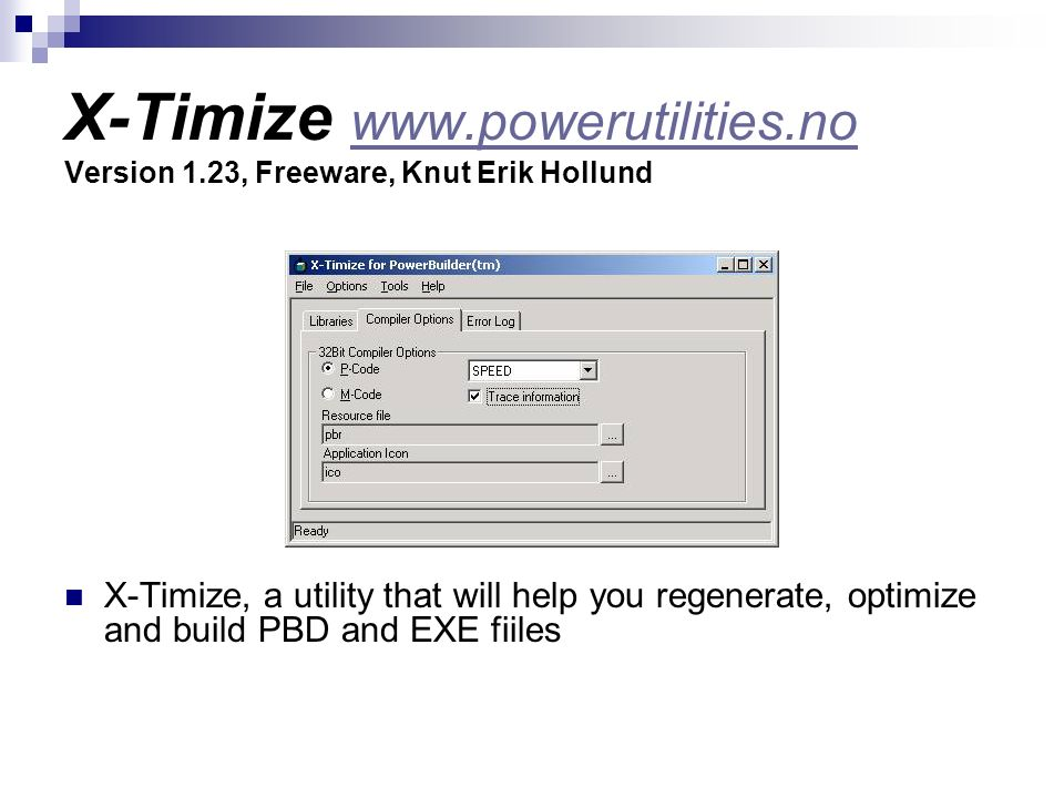 X-Timize www. powerutilities. no Version 1