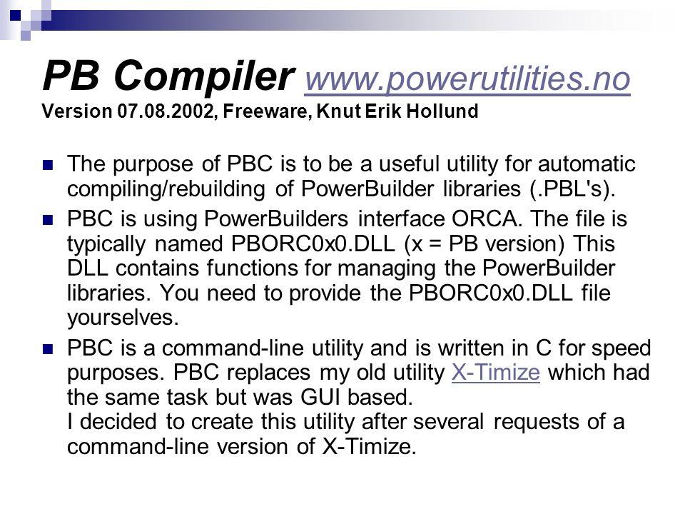 PB Compiler www. powerutilities. no Version 07. 08