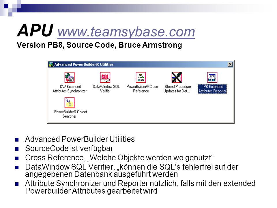 APU www.teamsybase.com Version PB8, Source Code, Bruce Armstrong