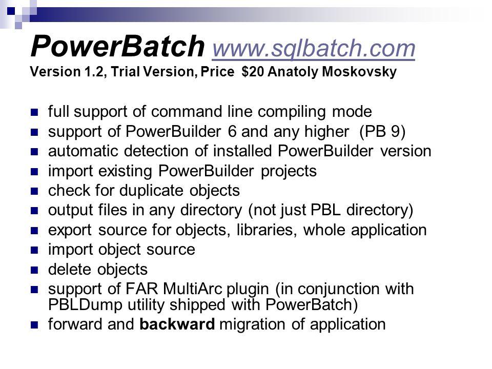 PowerBatch www. sqlbatch. com Version 1
