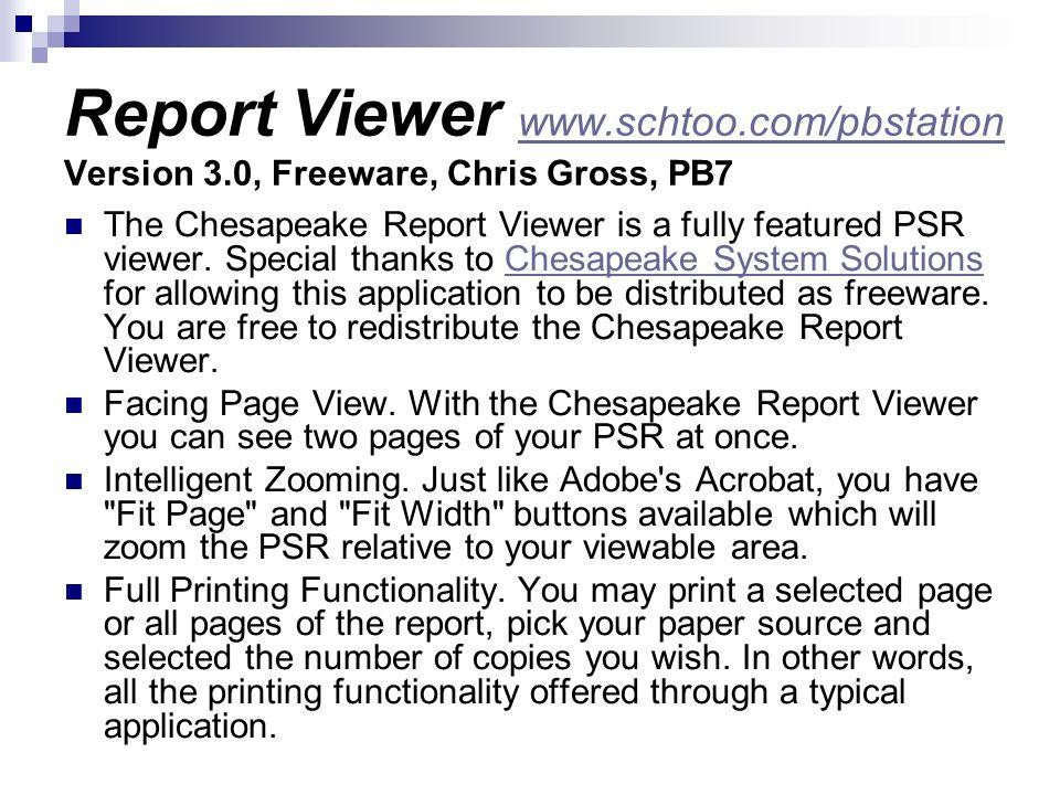 Report Viewer www. schtoo. com/pbstation Version 3