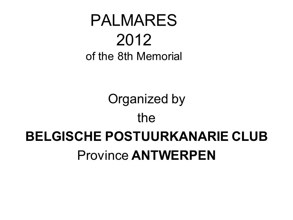 PALMARES 2012 of the 8th Memorial