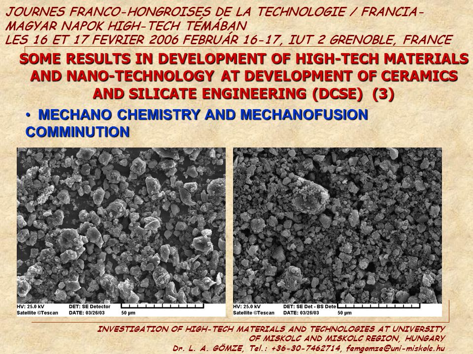 SOME RESULTS IN DEVELOPMENT OF HIGH-TECH MATERIALS