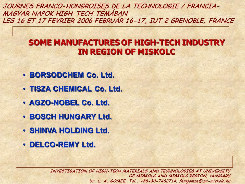 SOME MANUFACTURES OF HIGH-TECH INDUSTRY