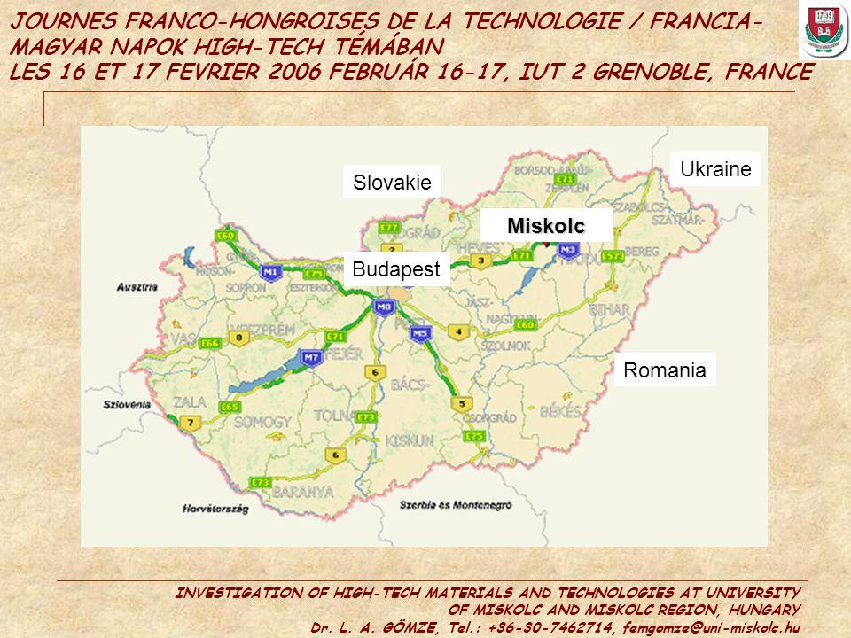 JOURNES FRANCO-HONGROISES DE LA TECHNOLOGIE / FRANCIA-MAGYAR NAPOK HIGH-TECH TÉMÁBAN LES 16 ET 17 FEVRIER 2006 FEBRUÁR 16-17, IUT 2 GRENOBLE, FRANCE