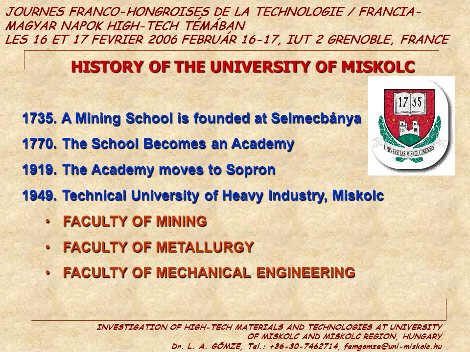 HISTORY OF THE UNIVERSITY OF MISKOLC