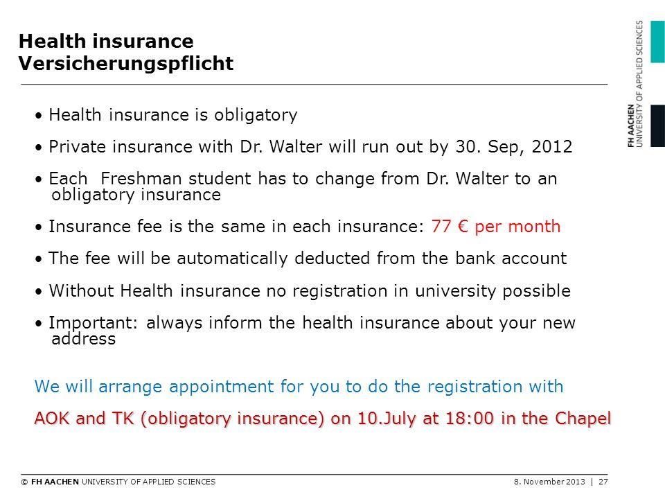 Health insurance Versicherungspflicht