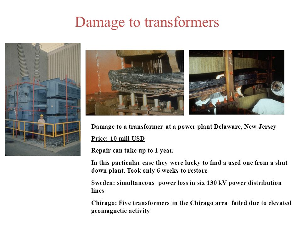 Damage to transformers
