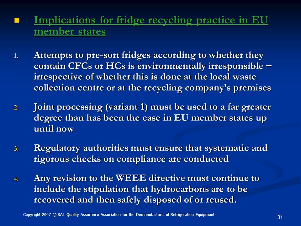Implications for fridge recycling practice in EU member states