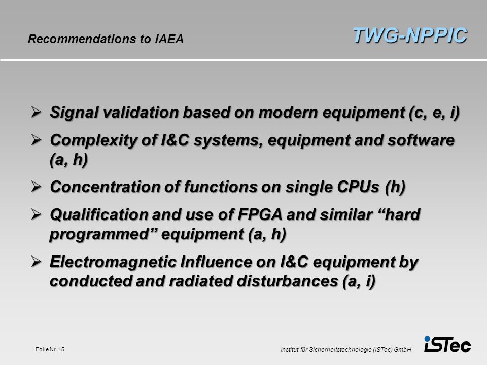 TWG-NPPIC Signal validation based on modern equipment (c, e, i)