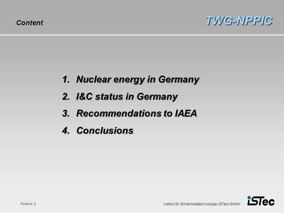 TWG-NPPIC Nuclear energy in Germany I&C status in Germany