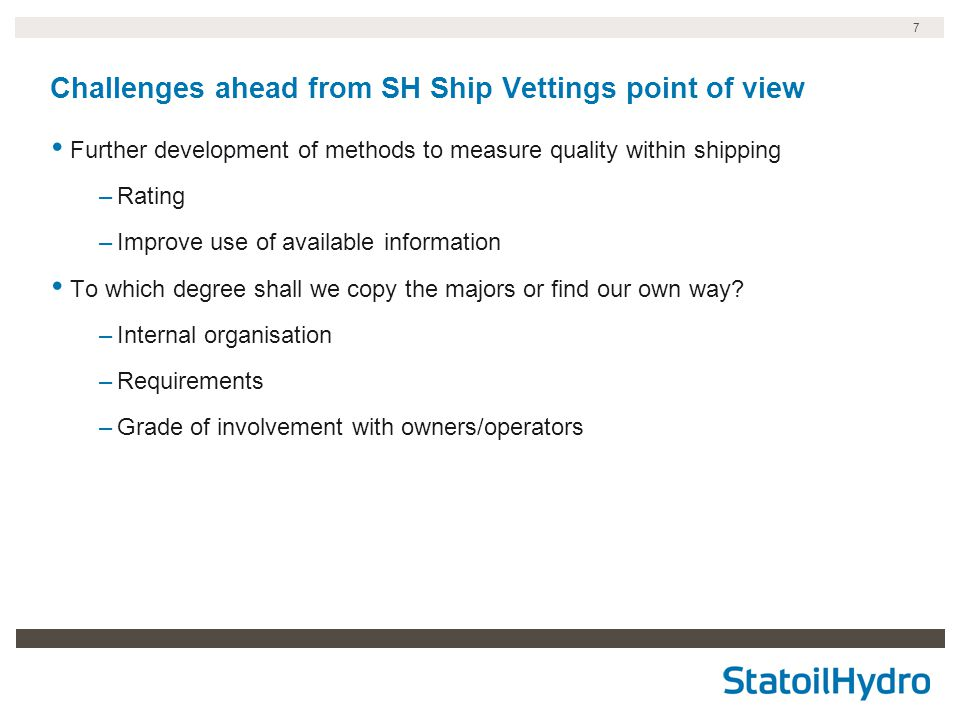 Challenges ahead from SH Ship Vettings point of view