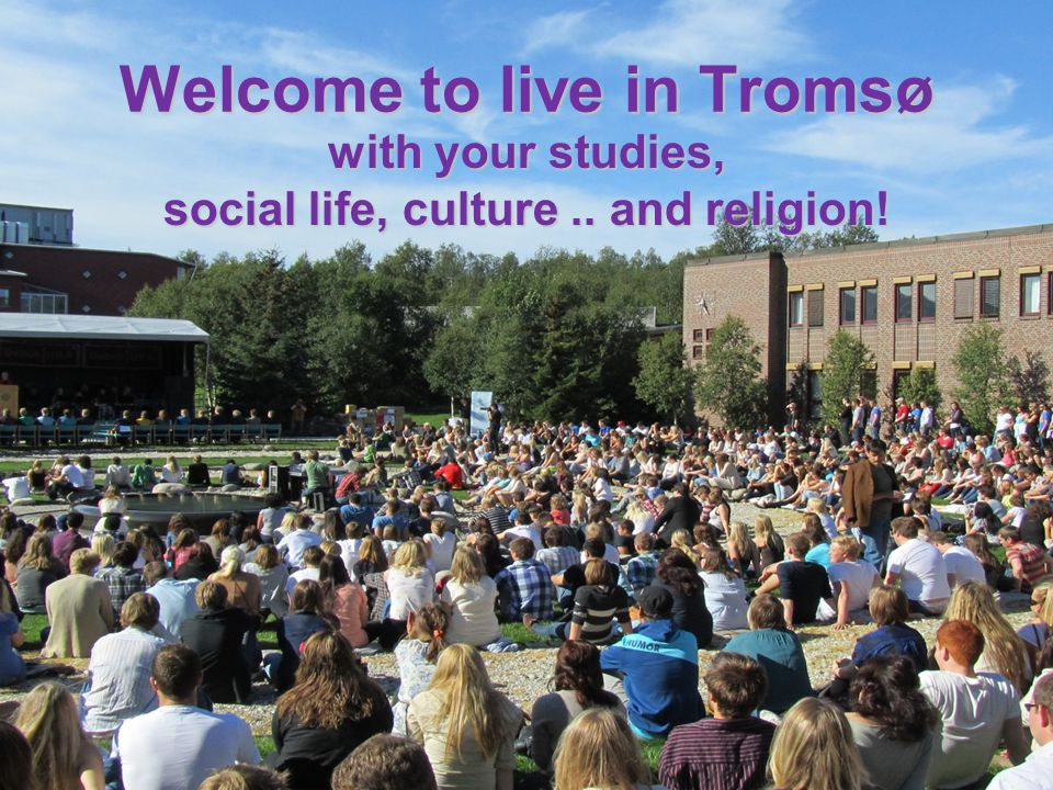 Welcome to live in Tromsø