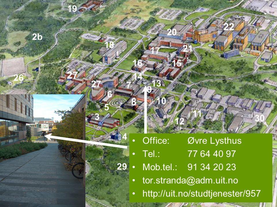 Office: Øvre Lysthus Tel.: 77 64 40 97. Mob.tel.: 91 34 20 23.