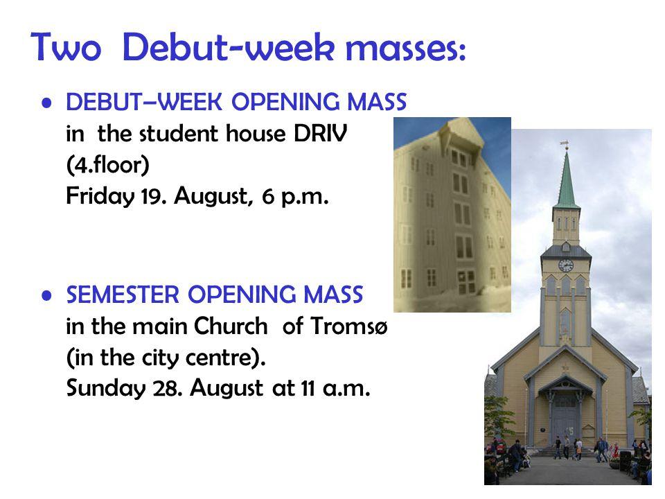 Two Debut-week masses: